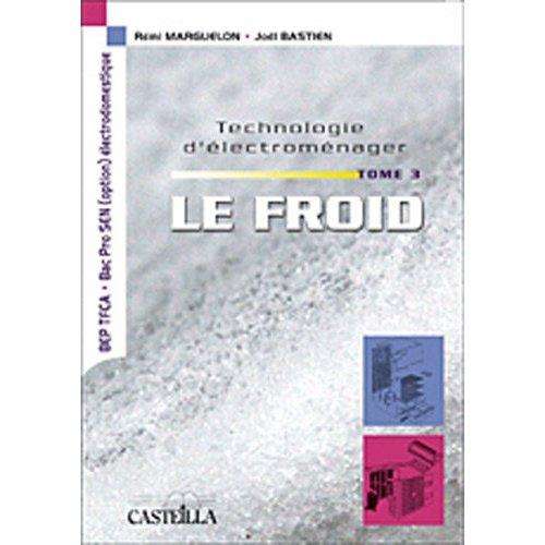 TECHNOLOGIES D'ELECTROMENAGER - LE FROIS