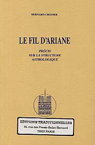 FIL D'ARIANE (LE), PRECIS SUR LA STRUCTURE ASTROLOGIQUE