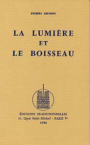 LUMIERE ET LE BOISSEAU (LA)
