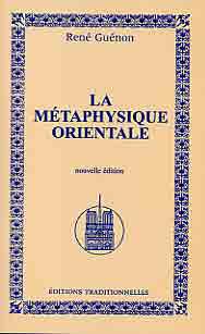 METAPHYSIQUE ORIENTALE (LA)
