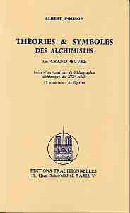 THEORIES ET SYMBOLES DES ALCHIMISTES LE GRAND OEUVRE
