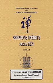 SERMONS INEDITS SUR LE ZEN - LIVRE I