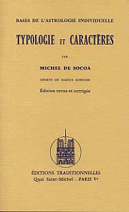 TYPOLOGIE ET CARACTERES, BASES DE L'ASTROLOGIE INDIVIDUELLE