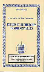 A LA SUITE DE RENE GUENON  ETUDES ET RECHERCHES TRADITIONNELLES T. 2