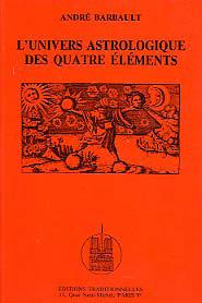 UNIVERS ASTROLOGIQUE DES QUATRE ELEMENTS (L')