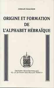ORIGINE ET FORMATION DE L'ALPHABET HEBRAIQUE