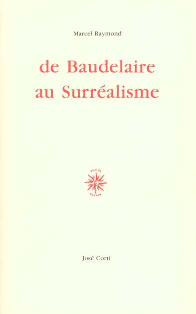 DE BAUDELAIRE AU SURREALISME