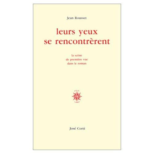 LEURS YEUX SE RENCONTRERENT LA SCENE DE PREMIERE VUE DANS LE ROMAN