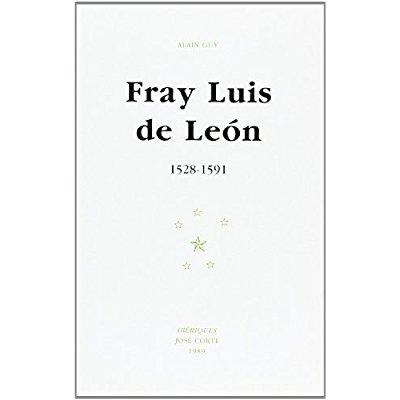 FRAY LUIS DE LEON 1528-1591