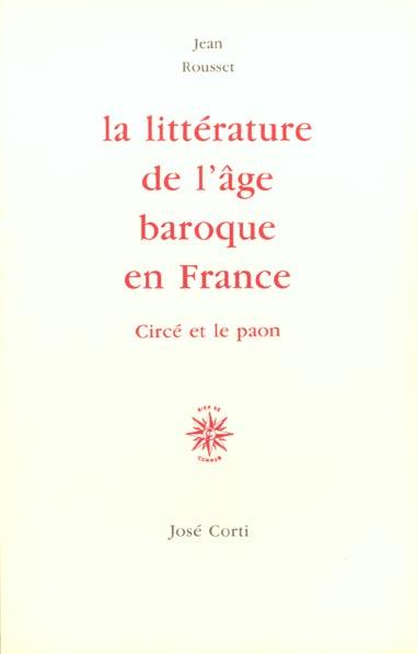 LA LITTERATURE DE L AGE BAROQUE EN FRANCE