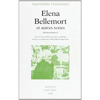 ELENA BELLEMORT ET AUTRES TEXTES