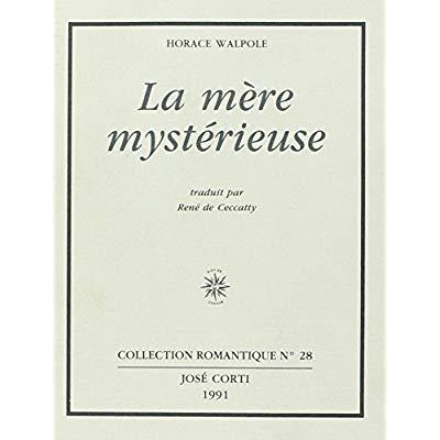 LA MERE MYSTERIEUSE ET AUTRES TEXTES