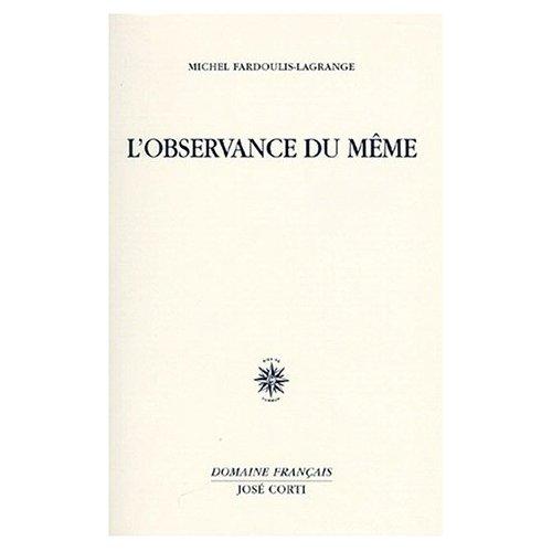 L'OBSERVANCE DU MEME