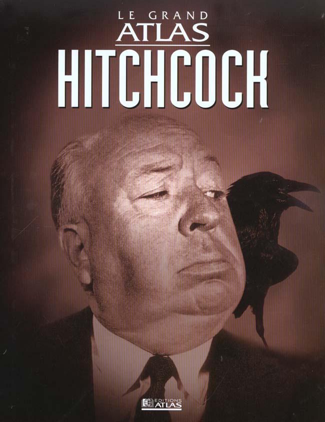 LE GRAND ATLAS HITCHCOCK