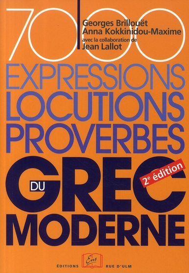 7000 EXPRESSIONS,LOCUTIONS,PROVERBES DU GREC MODERNE - 2E ED