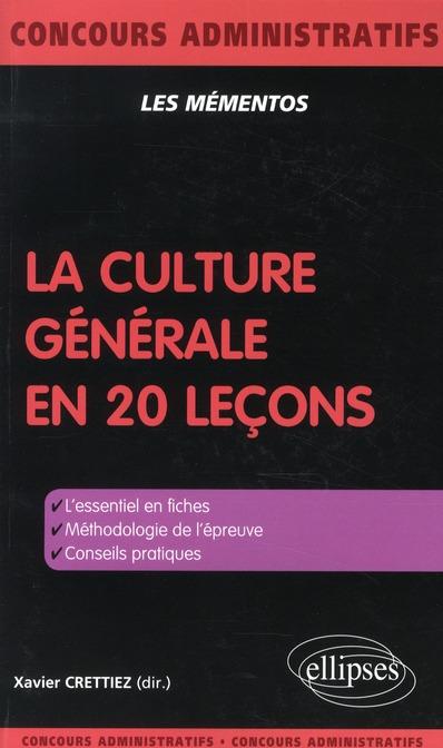 LA CULTURE GENERALE EN 20 LECONS