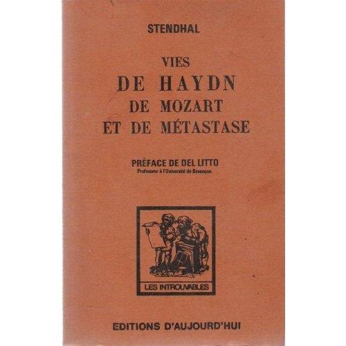 VIES DE HAYDN MOZART ET  DE METASTASE