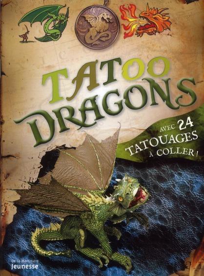 TATOO DRAGONS. AVEC 24 TATOUAGES A COLLER
