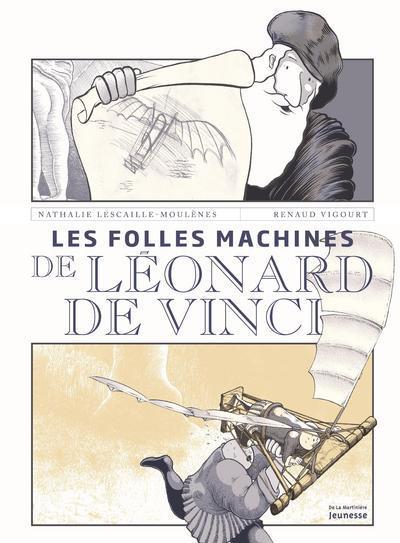 LES FOLLES MACHINES DE LEONARD DE VINCI