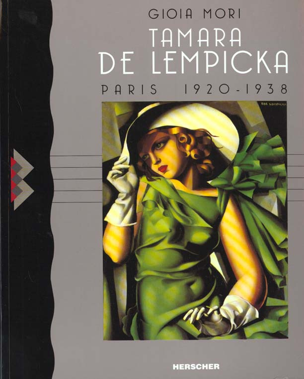 TAMARA DE LEMPICKA - PARIS 1920-1938