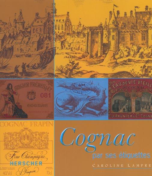 COGNAC - PAR SES ETIQUETTES