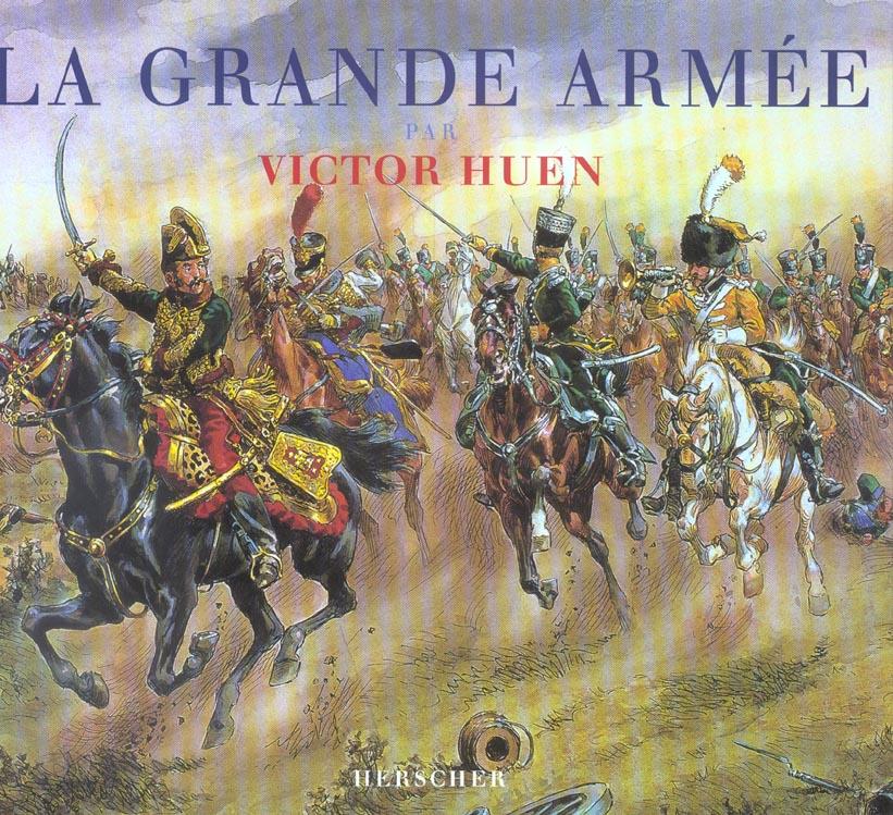 LA GRANDE ARMEE PAR VICTOR HUEN