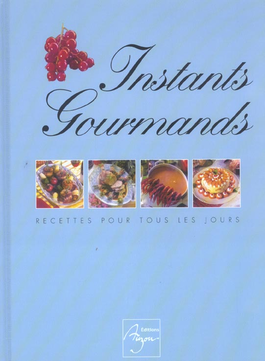 INSTANTS GOURMANDS