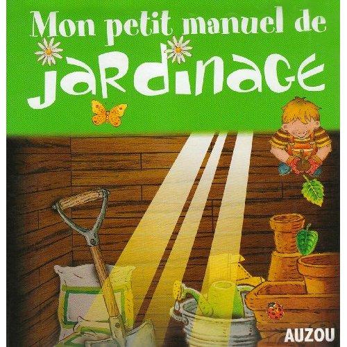 MON MANUEL DE JARDINAGE