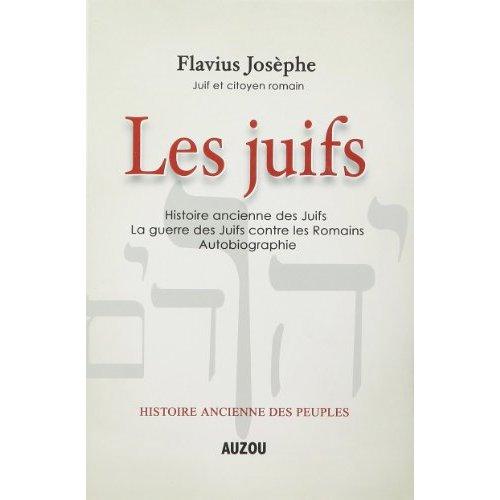 LES JUIFS. HISTOIRE ANCIENNE DES PEUPLES