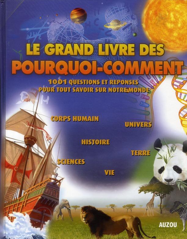 LE GRAND LIVRE DES POURQUOI COMMENT