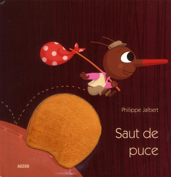 SAUT DE PUCE (COLL. MES P'TITS ALBUMS A TOUCHER)
