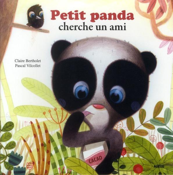 PETIT PANDA CHERCHE UN AMI (COLL. MES PTITS ALBUMS)