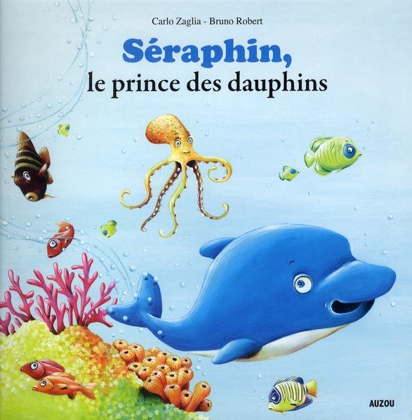 SERAPHIN, LE PRINCE DES DAUPHINS (COLL. MES PTITS ALBUMS)