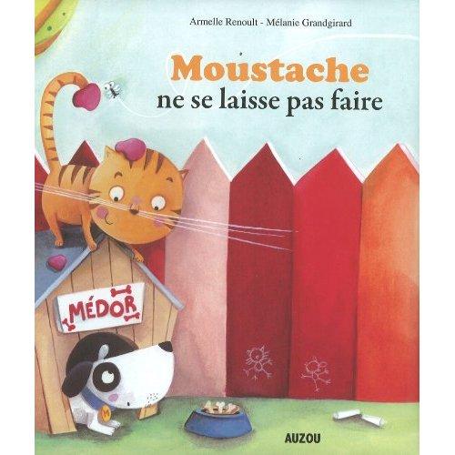 MOUSTACHE NE SE LAISSE PAS FAIRE (GRAND FORMAT)