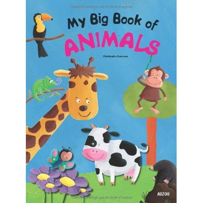 MY BIG BOOK OF ANIMALS