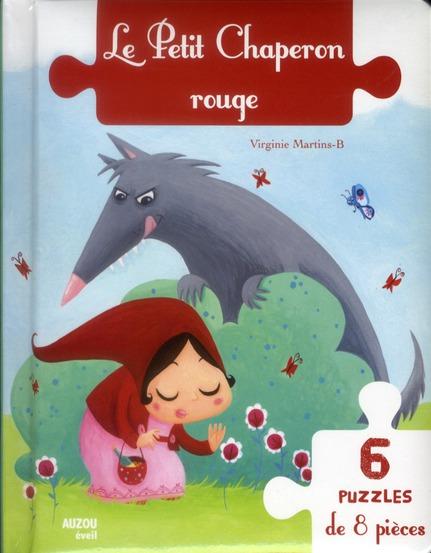 LE PETIT CHAPERON ROUGE 6 PUZZLES DE 8 PIECES