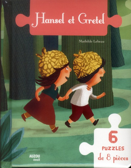 HANSEL ET GRETEL 6 PUZZLES DE 8 PIECES