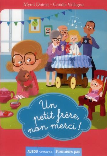 TOME 2 - UN PETIT FRERE, NON MERCI ! (COLL. PREMIERS PAS)