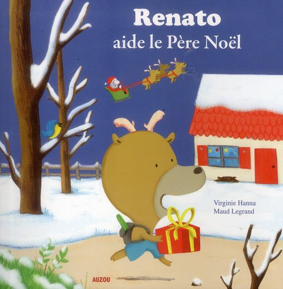 RENATO AIDE LE PERE NOEL (COLL. MES PTITS ALBUMS)