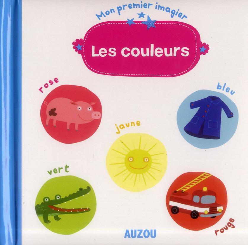 LES COULEURS (MON PREMIER IMAGIER)