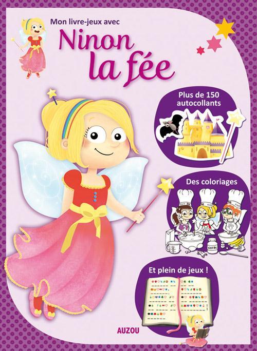 MON LIVRE-JEUX AVEC NINON LA FEE