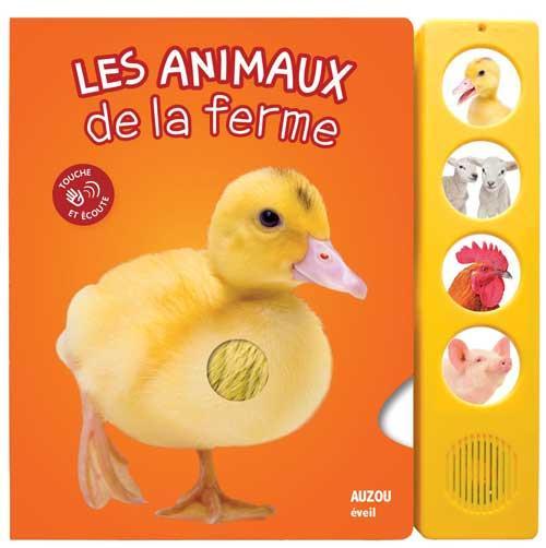 LES ANIMAUX DE LA FERME (COLL. TOUCHE ET ECOUTE) - NOUVELLE EDITION