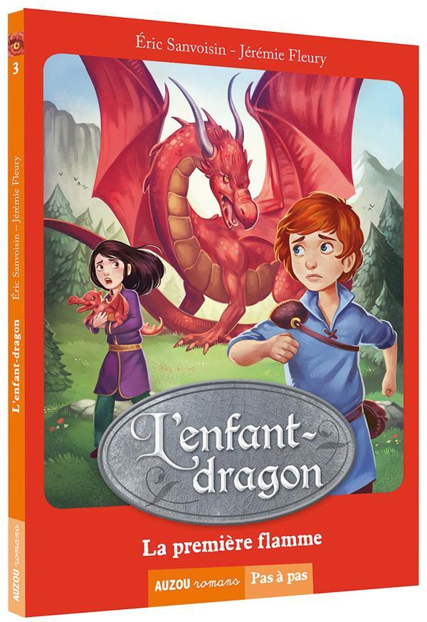 L'ENFANT-DRAGON TOME 1 - LA PREMIERE FLAMME (NOUVELLE EDITION)