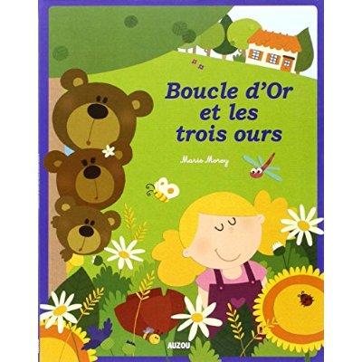 BOUCLE D'OR ET LES TROIS OURS (NOUVELLE EDITION)