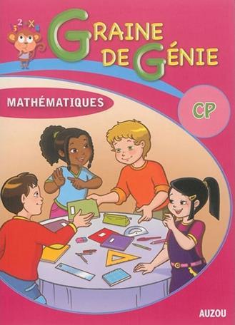 GRAINE DE GENIE CP MATHEMATIQUES AVEC CORRIGES