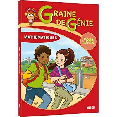 GRAINE DE GENIE CM2 MATHEMATIQUES AVEC CORRIGES