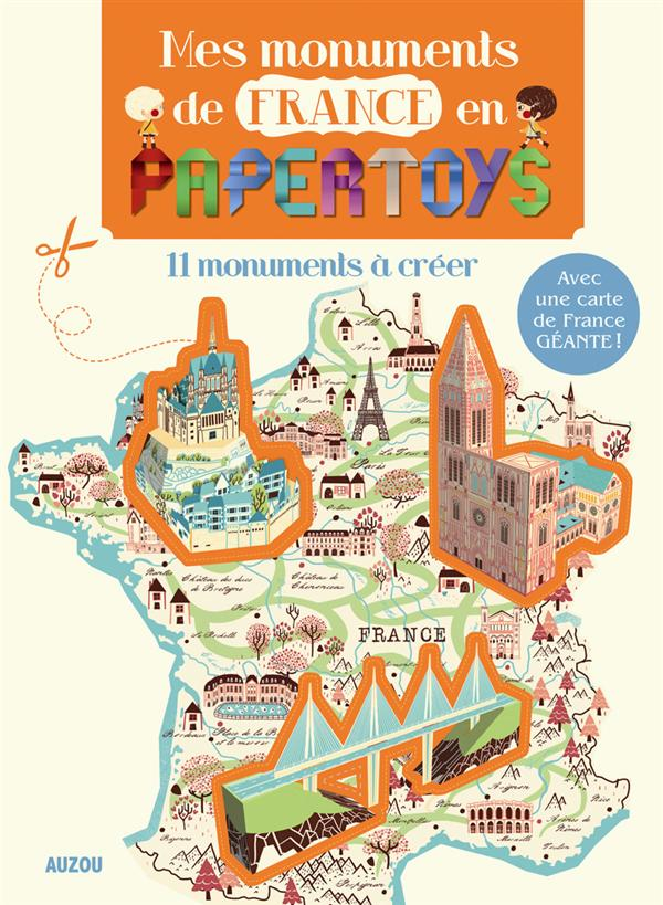 MES MONUMENTS DE FRANCE EN PAPERTOYS
