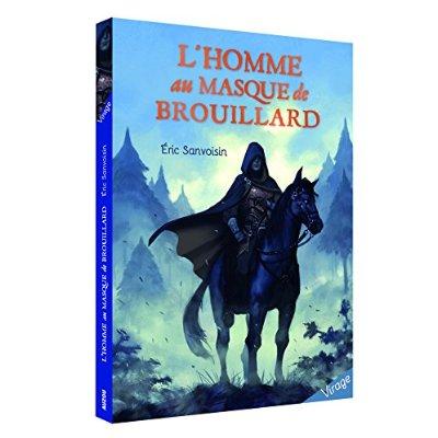 L'HOMME AU MASQUE DE BROUILLARD (COLL. VIRAGE)