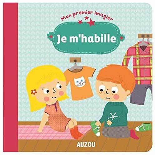 JE M'HABILLE  (COLL. MON PREMIER IMAGIER)