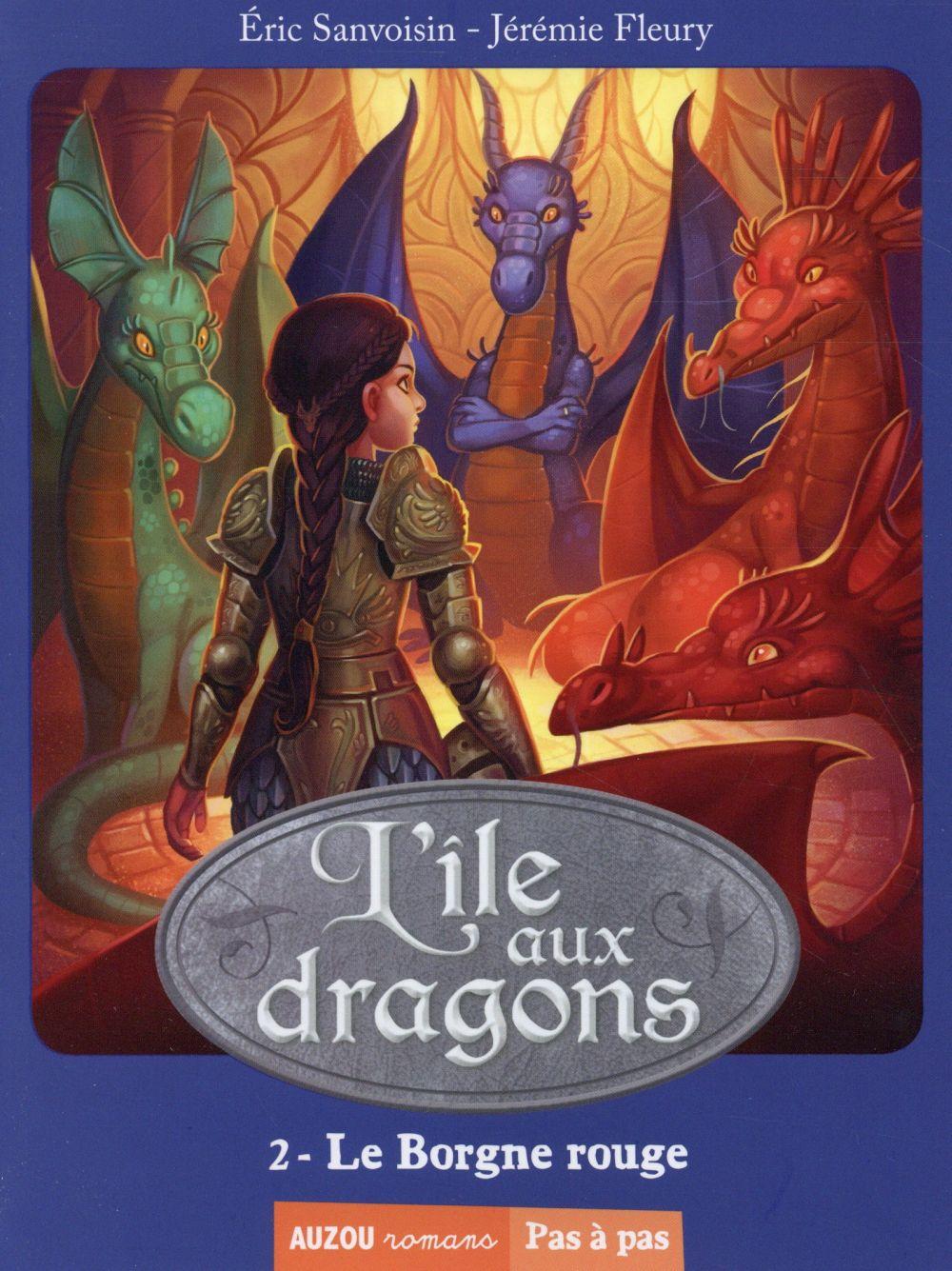 L'ILE AUX DRAGONS TOME 2 LE BORGNE ROUGE (COLL. PAS A PAS)